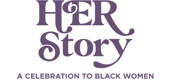 Her Story A Celebration A Black Women - Microsite_RD Raleigh_February 2021