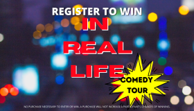 REGISTER TO WIN IN REAL LIFE TOUR